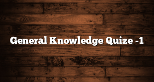 General Knowledge Quize -1