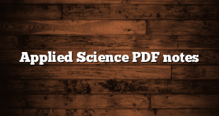 Applied Science PDF notes