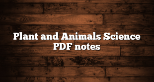 Plant and Animals Science PDF notes