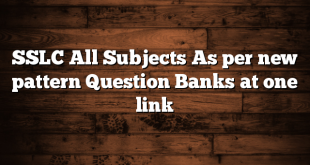 SSLC All Subjects As per new pattern Question Banks at one link