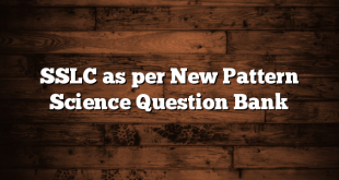 SSLC as per New Pattern Science Question Bank