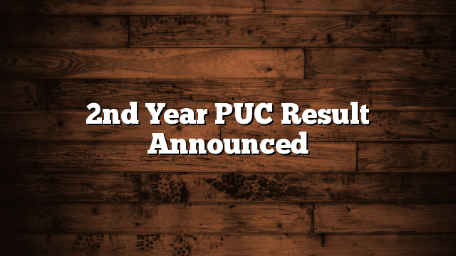 2nd Year PUC Result Announced