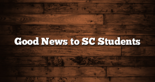 Good News to SC Students