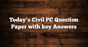 Today's Civil PC Question Paper with key Answers